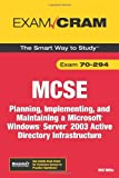 Willis, Will: MCSA/MCSE 70-294 Exam Cram: Planning, Implementing, and Maintaining a Microsoft Windows Server 2003 Active Directory Infrastructure (2nd Edition)