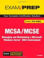 MCSA/MCSE 70-290 Exam Prep: Managing and…