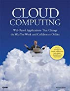 Cloud Computing: Web-Based Applications That…