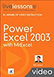 Jelen, Bill: Power Excel 2003 with MrExcel LiveLessons (Video Training)