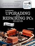 Mueller, Scott: Upgrading and Repairing PCs (19th Edition)