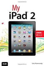 My iPad 2 (covers iOS 4.3) (2nd Edition) by…
