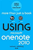 Using Microsoft OneNote 2010 by Michael C.…