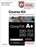 Soper, Mark Edward: CompTIA Official Academic Course Kit: CompTIA A+ 220-701 and 220-702, with Voucher