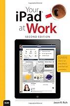 Your iPad at Work (Covers iOS 5.1 on iPad,…