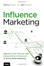 Influence Marketing: How to Create, Manage,…