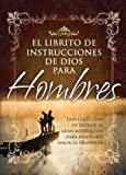 Honor Books: Librito de Instrucciones de Dios Para Hombres / God's Little Instruction Book for Men (God's Little Instruction Books) (Spanish Edition)