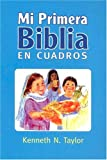 Taylor, Kenneth N.: Mi Primera Biblia En Cuadros Azul: My First Bible in Pictures Blue (Spanish Edition)