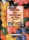 Beers, V. Gilbert: Pequeno Libro Devocional de Dios Para Ninos = God's Little Devotional Book for Kids (Spanish Edition)