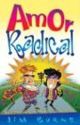 Burns, Jim: Amor Radical / Radical Love (Spanish Edition)