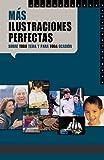 Zahn, Drew: Mas Ilustraciones Perfectas / More Perfect Illustrations for Every Topic