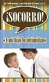 Maier: Socorro! A mi hijo lo intimidan (Spanish Edition)