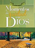 Honor Books: Momentos de quietud con Dios - Quiet Moments with God (Spanish Edition)