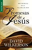 Wilkerson, David: Promesas de Jesus = The Jesus Person Pocket Promise Book (Favoritos) (Spanish Edition)