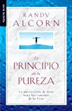 Alcorn, Randy: El Principio de la Pureza = The Purity Principle (Serie Bolsillo) (Spanish Edition)