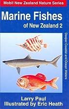 Marine Fishes of New Zealand: Deeper Coastal…