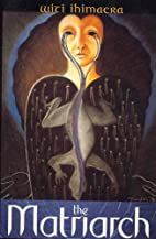 The Matriarch by Witi Ihimaera