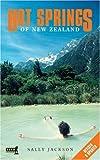 Jackson, Sally: Hot Springs of New Zealand