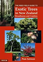 The Reed Field Guide to Exotic Trees in New…