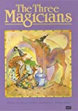 Mahy, Margaret: The Three Magicians (Literacy 2000 Stage 6)