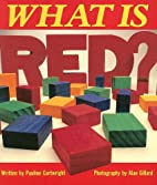 What Is Red? (Literacy 2000 Satellites:…