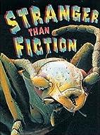 Stranger Than Fiction by Sharon Griggins