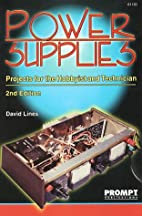 Power Supplies, 2E by David Lines