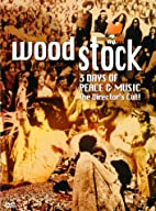 Woodstock: 3 Days of Peace & Music by…