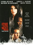 A Time to Kill [film] by Joel Schumacher
