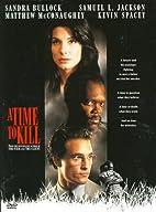 A Time to Kill [film] by Joel Schumacher