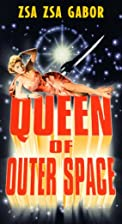 Queen of Outer Space [VHS] by Edward Bernds