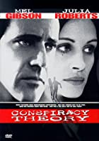 Conspiracy Theory [film] by Richard Donner