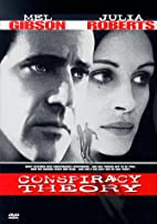 Conspiracy Theory [1997 film] by Richard…