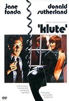 Klute [1971 film] by Alan J. Pakula