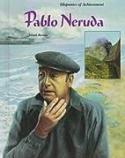Pablo Neruda by Joseph Roman