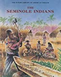 Koslow, Philip: The Seminole Indians