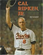 Cal Ripken, Jr. (Baseball Legends) by Jim…