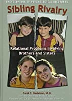 Sibling Rivalry: Relational Problems…