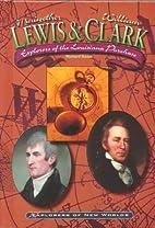 Lewis & Clark: Explorers of the Louisiana…