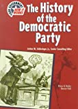 Fish, Bruce: Hist of Democratic Party (Yg) (U.S. Government: How It Works)
