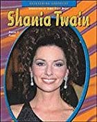 Shania Twain (Overcoming Adversity) by…