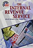 Grote, Joann A.: Internal Revenue Service (Yg) (U.S. Government: How It Works)