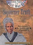 Lutz, Norma Jean: Sojourner Truth (Ffcw) (Famous Figures of the Civil War Era)