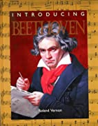Introducing Beethoven (Famous Composers) by…