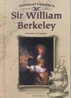 Sir William Berkeley: Governor of Virginia…