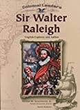 Schlesinger, Arthur Meier: Sir Walter Raleigh: English Explorer and Author