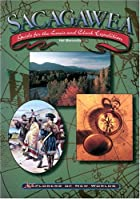Sacagawea: Guide for the Lewis and Clark…