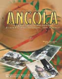 Fish, Bruce: Angola: 1880 To the Present  Slavery, Exploitation, and Revolt