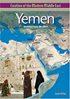 Yemen (Creation of the Modern Middle East)…