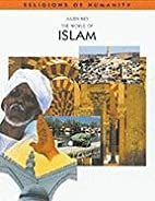 The World of Islam by J. Ries